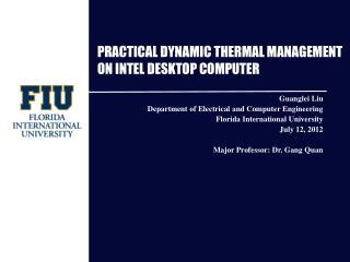PRACTICAL DYNAMIC THERMAL MANAGEMENT ON INTEL DESKTOP COMPUTER