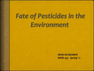 Fate of Pesticides in the Environment