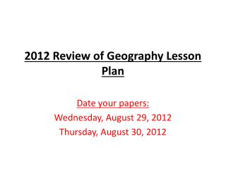 2012 Review of Geography Lesson Plan