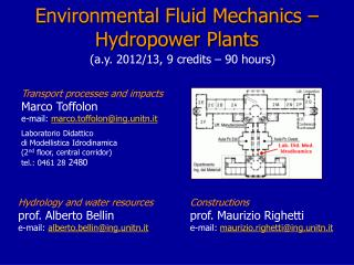 Environmental Fluid Mechanics – Hydropower Plants
