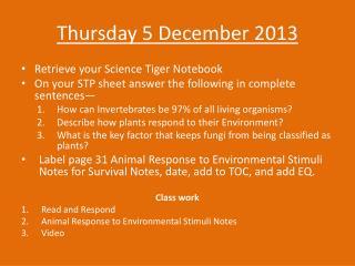 Thursday 5  December 2013