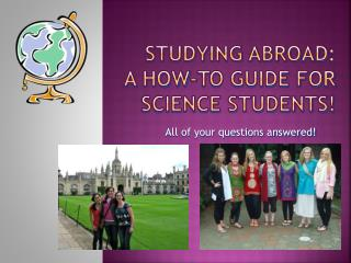 Studying Abroad:  A How-to guide for Science Students!