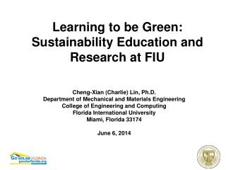 Learning to be Green: Sustainability Education and Research at FIU