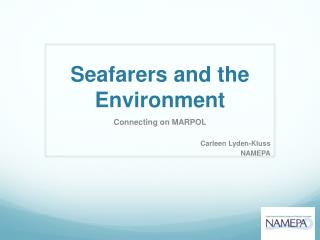 Seafarers and the Environment