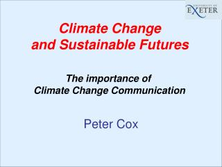 Climate Change  and Sustainable Futures