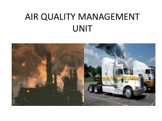 AIR QUALITY MANAGEMENT UNIT