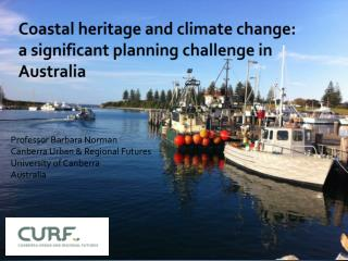 Coastal heritage and climate change: a significant planning challenge in Australia