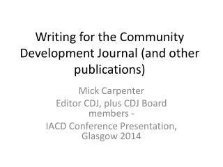 Writing for the Community Development Journal (and other publications)