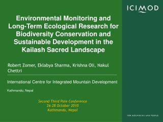 Environmental Monitoring and Long-Term Ecological Research for Biodiversity Conservation and Sustainable Development in