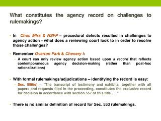 What constitutes the agency record on challenges to rulemakings?