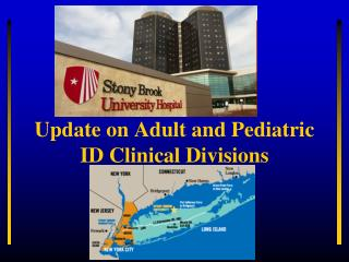 Update on Adult and Pediatric ID Clinical  D ivisions