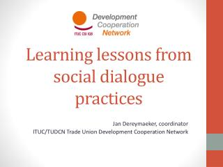 Learning lessons from social dialogue practices