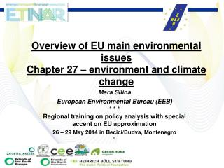 Mara Silina European Environmental Bureau (EEB)  * * * Regional training on policy analysis with special accent on EU a