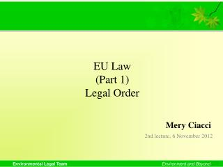EU Law (Part 1) Legal Order