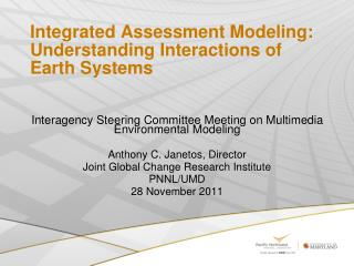 Integrated Assessment Modeling: Understanding Interactions of Earth Systems