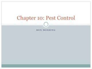 Chapter 10: Pest Control