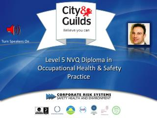 Level 5  NVQ Diploma in  Occupational H ealth  & S afety  P ractice