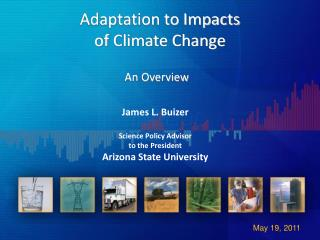 Adaptation to Impacts  of  Climate Change  An Overview