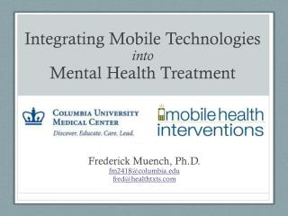Integrating Mobile Technologies into Mental Health Treatment