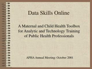 Data Skills Online A Maternal and Child Health Toolbox for ...