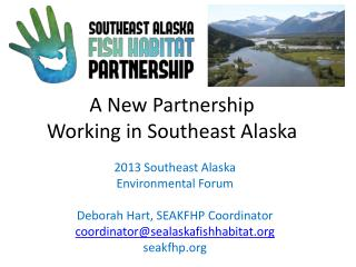 A  New  P artnership Working  in Southeast Alaska
