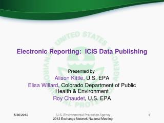 Electronic Reporting:  ICIS Data Publishing