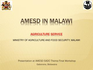 AMESD IN MALAWI AGRICULTURE SERVICE