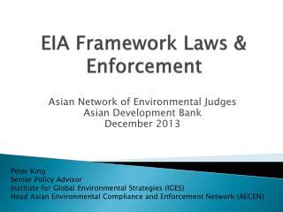 EIA Framework Laws & Enforcement