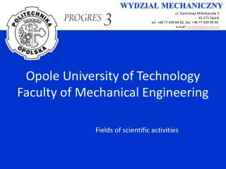 Opole University of Technology Faculty of Mechanical Engineering