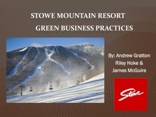 Stowe Mountain Resort Green Business Practices