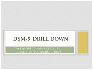 dsm-5  Drill Down