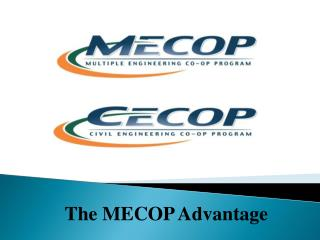 The MECOP Advantage