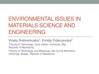 ENVIRONMENTAL ISSUES IN MATERIALS SCIENCE AND ENGINEERING