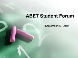 ABET  Student Forum