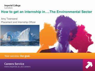 How to get an internship in….The Environmental  S ector