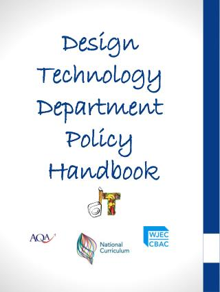 Design Technology       Department  Policy  Handbook