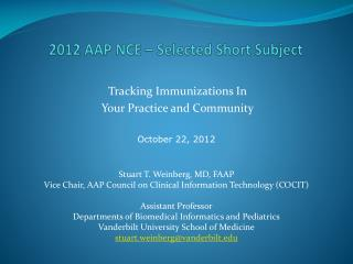 2012 AAP NCE � Selected Short Subject