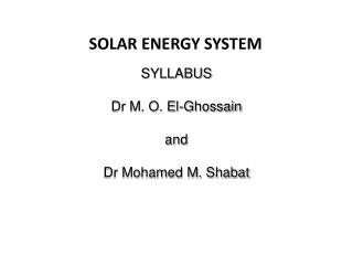 SYLLABUS Dr M. O. El- Ghossain and Dr Mohamed M.  Shabat