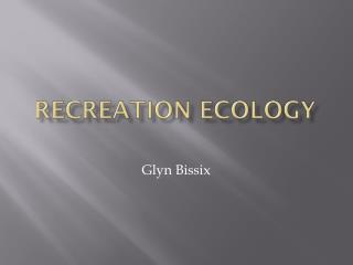 Recreation Ecology