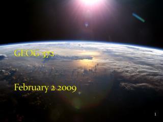 GEOG 372 February 2 2009