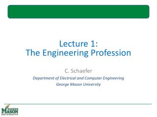 Lecture 1: The Engineering Profession