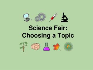 Science Fair:  Choosing a Topic