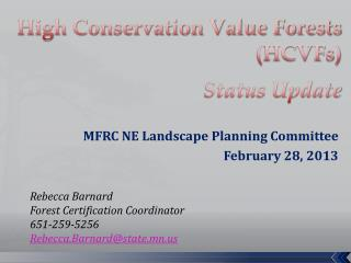 High Conservation Value Forests (HCVFs) Status Update