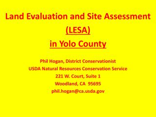 Land  Evaluation and Site Assessment  (LESA)  in  Yolo County Phil  Hogan, District Conservationist USDA Natural Resour