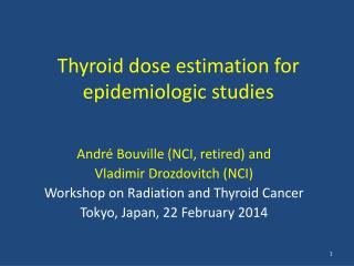 Thyroid dose estimation for epidemiologic studies