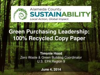 Green Purchasing Leadership:  100% Recycled Copy Paper
