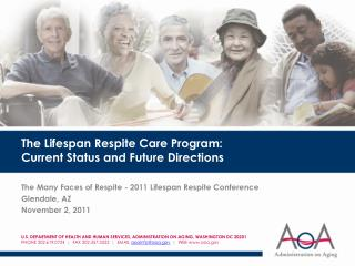 The Lifespan Respite Care Program: Current Status and Future Directions