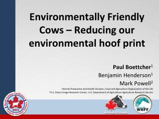 Environmentally Friendly Cows – Reducing our environmental hoof print