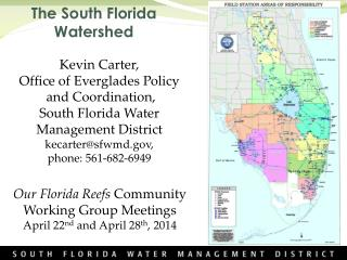 The South Florida  Watershed