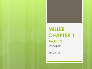 MILLER CHAPTER 1 Section 2: